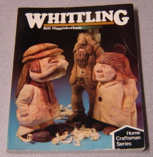 Image for Whittling (Home Craftsman Series)