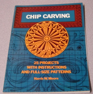 Image for Chip Carving: 25 Projects With Instructions and Full-Size Patterns