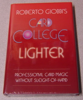 Image for Roberto Giobbi's Card College Lighter: More Professional Card Magic Without Sleight-of-hand