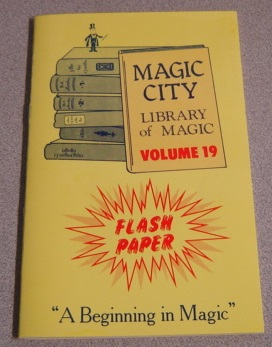 "Image for Magic City Library of Magic, Volume 19: Flash Paper, ""A Beginning in Magic"""
