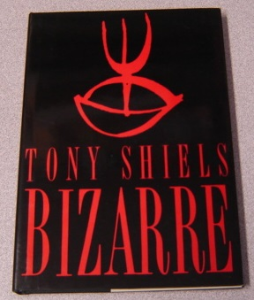 "Image for Bizarre: The Surreal Sorcery of Tony ""Doc"" Shiels"