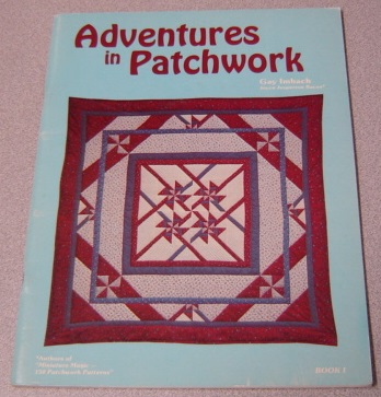 Image for Adventures In Patchwork, Book I (1, One) ; Signed