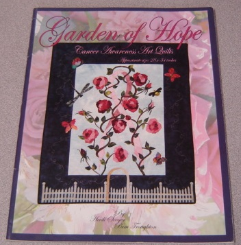 Image for Garden of Hope (Cancer Awareness Art Quilts)