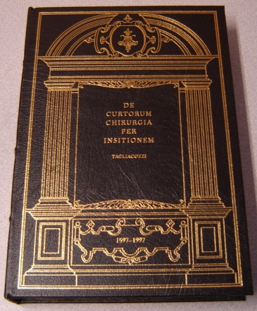 Image for De Curtorum Chirurgia Per Insitionem (Classics of Medicine Library)