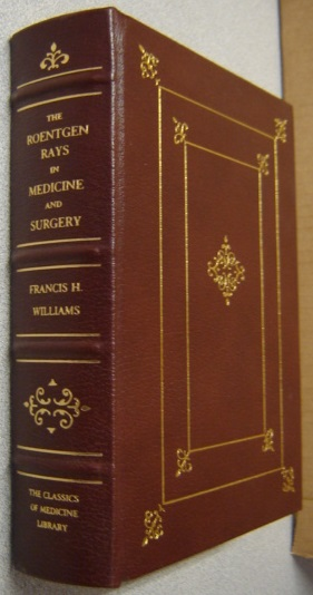 Image for The Roentgen Rays in Medicine and Surgery (Classics of Medicine Library)