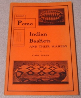 Image for Pomo Indian Baskets and Their Makers