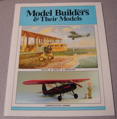 Image for International Model Builders & Their Models: History, Tributes, Inspiration; Signed