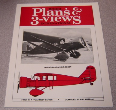 "Image for Model Plans & 3-Views International: 1936 Bellanca Skyrocket, First in a ""Planned Series"""