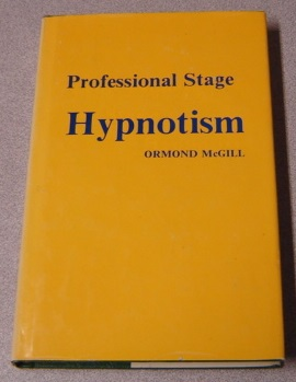 Image for Professional Stage Hypnotism; Signed