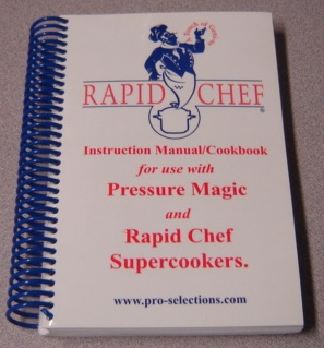 Image for Rapid Chef: Instruction Manual/ Cookbook For Use With Pressure Magic And Rapid Chef Supercookers