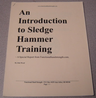 Image for An Introduction To Sledge Hammer Training: A Special Report From Functionalhandstrength.com