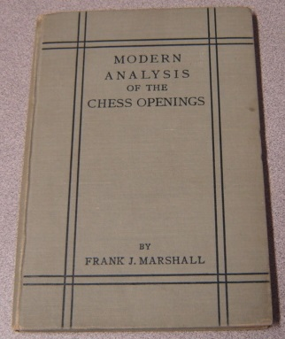 Image for Modern Analysis Of The Chess Openings; Signed (and Signed By All 14 Players Of The 1913 New York National Tournament)