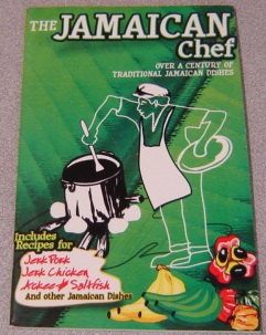 Image for The Jamaican Chef: Over A Century Of Traditional Jamaican Dishes