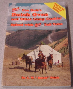 Image for More Cee Dub's Dutch Oven And Other Camp Cookin' Spiced With More Tall Tales