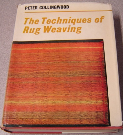 Image for The Techniques of Rug Weaving