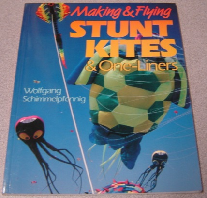 Image for Making & Flying Stunt Kites & One-Liners