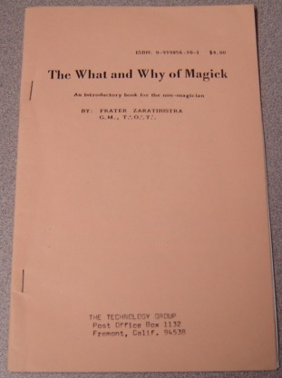 Image for The What And Why Of Magick: An Introductory Book For The Non-Magician