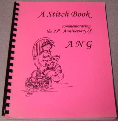 Image for A Stitch Book Commemorating The 25th Anniversary Of ANG
