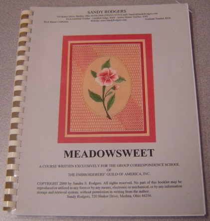 Image for Meadowsweet: a Course Written Exclusively for the Group Correspondence School of the Embroiderer's Guild of America Inc.