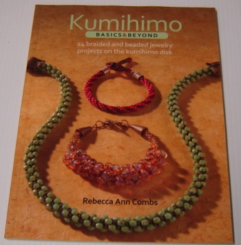 Image for Kumihimo Basics and Beyond: 24 Braided and Beaded Jewelry Projects on the Kumihimo Disk