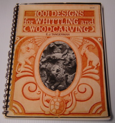 Image for 1001 Designs for Whittling and Woodcarving