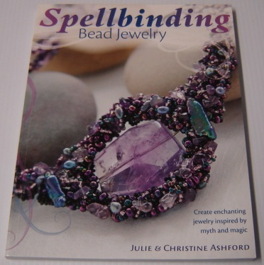 Image for Spellbinding Bead Jewelry: Create Enchanting Jewelry Inspired By Myth And Magic