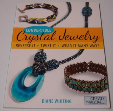 Image for Convertible Crystal Jewelry: Reverse It, Twist It, Wear it Many Ways
