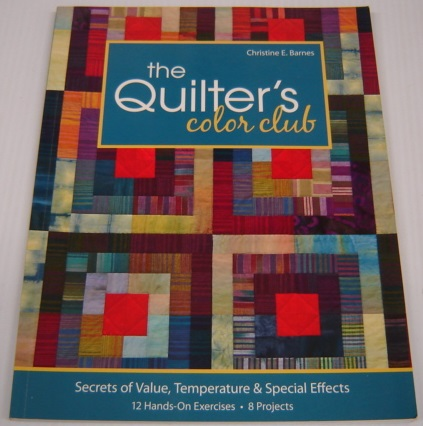 Image for The Quilter's Color Club: Secrets Of Value, Temperature & Special Effects; Signed