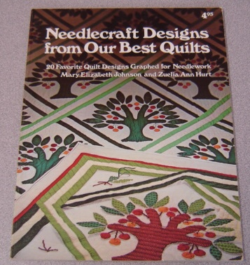 Image for Needlecraft Designs From Our Best Quilts - 20 Favorite Quilt Designs Graphed For Needlework