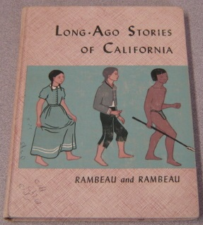 Image for Long-ago Stories Of California (California State Series)