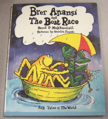 Image for Brer Anansi and the Boat Race: A Folk Tale from the Caribbean
