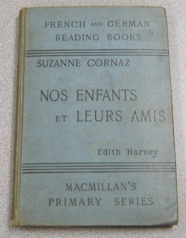 Image for Nos Enfants et Leurs Amis: French & German Reading Books