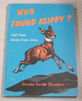 Image for Who Found Klippy? And Other Stories From Africa