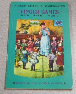 Image for Nursery School & Kindergarden (kindergarten) Finger Games With Sheet Music