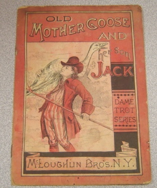 Image for Old Mother Goose and Her Son Jack (Dame Trot Series)