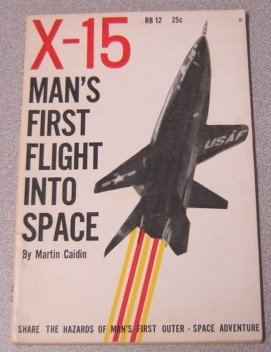 Image for X-15: Man's First Flight Into Space
