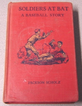 Image for Soldiers At Bat: A Baseball Story