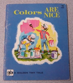 Image for Colors Are Nice (Golden Tiny Tale Ser.)