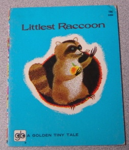 Image for Littlest Raccoon (Golden Tiny Tale Ser.)