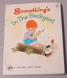 Image for Something's In The Backyard (Golden Tiny Tale Ser.)