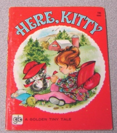 Image for Here, Kitty (Golden Tiny Tale Ser.)