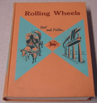 Image for Rolling Wheels, Fact And Fiction