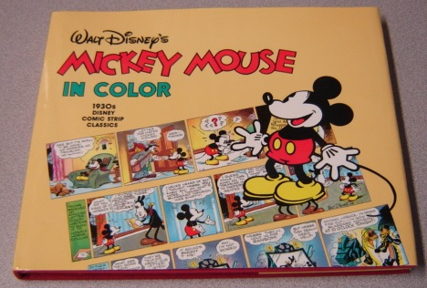 Image for Walt Disney's Mickey Mouse In Color: 1930s Disney Comic Strip Classics
