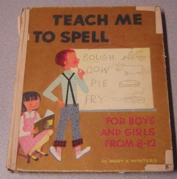 Image for Teach Me To Spell: For Boys And Girls From 8-12