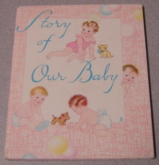 Image for Story Of Our Baby, Baby Book