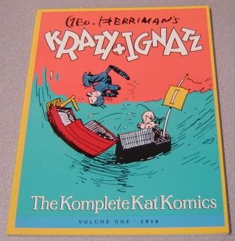 Image for Geo. Herriman's Krazy And Ignatz: The Komplete Kat Komics, Volume One (1) 1916