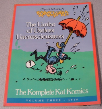 Image for Geo. Herriman's Krazy And Ignatz, Volume Three (3) 1918: The Limbo Of Unconsciousness (The Komplete Kat Komics)