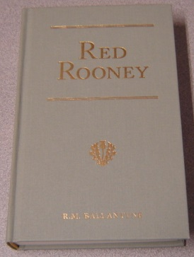 Image for Red Rooney: Or, the Last of the Crew (R. M. Ballantyne Collection)
