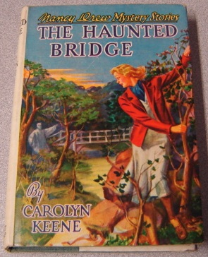 Image for The Haunted Bridge (Nancy Drew Mystery #15)