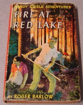 Image for Fire At Red Lake, Sandy Steele Adventures #4